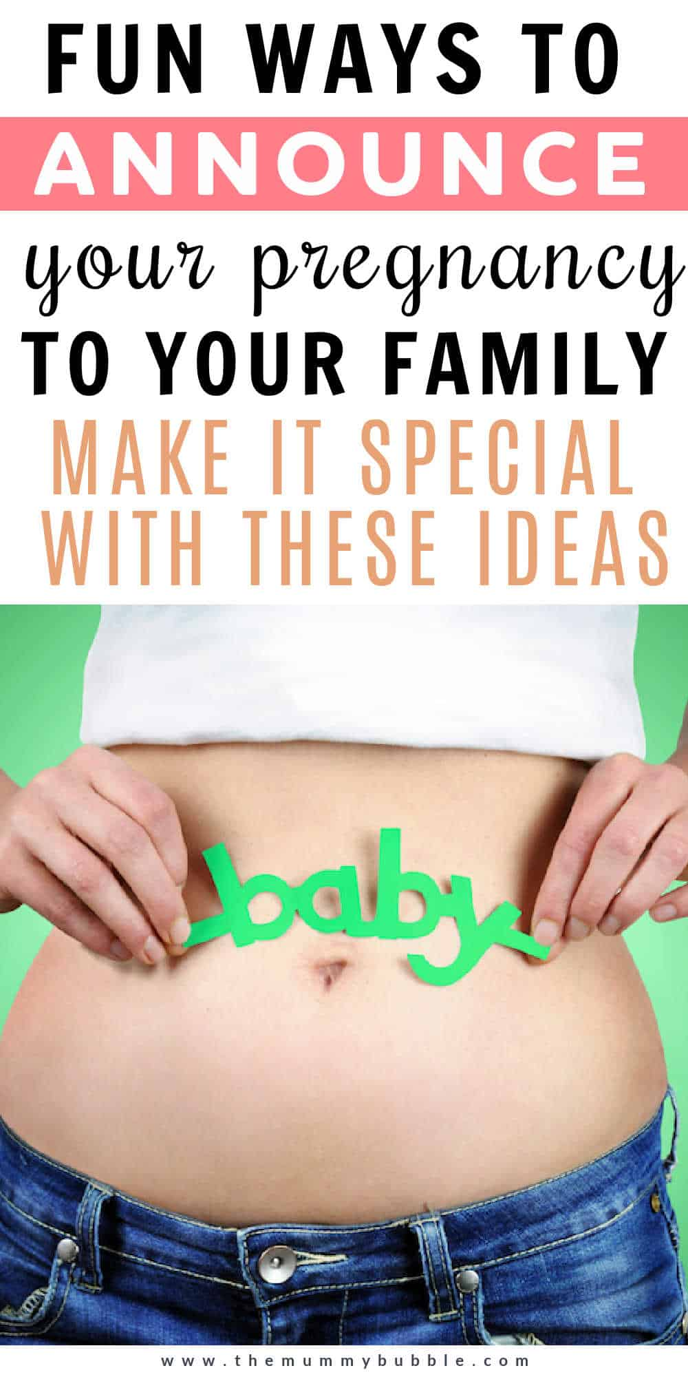 Fun ways to announce your pregnancy to your family