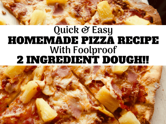 homemade pizza recipe with foolproof 2 ingredient pizza dough