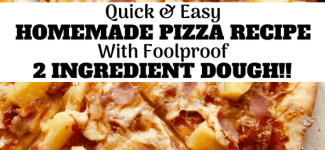 Homemade Pizza Recipe | With Foolproof 2 Ingredient Pizza Dough!