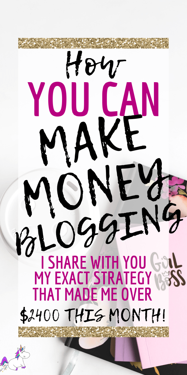 How You Can Make Money Blogging In 2019 | I Share With You My Own Strategy That Made Me Over $2400 This Month | Blogging Tips | Pinterest Tips | How to start a blog | Blogging fro beginners | Pinterest Strategies | Make Money Blogging #bloggingtips #workfromhome #makemoneyfromhome #pintereststrategies #themummyfront #makemoneyblogging