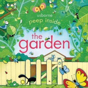 Usborne Peep inside the garden book