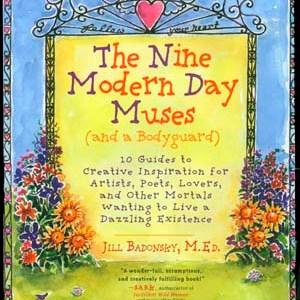 The Nine Modern Day Muses - by Jill Badonsky