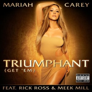 Mariah Carey, Triumphant (Get 'Em) © Island