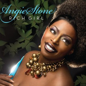 Angie Stone, Rich Girl © Sanguaro Road Rhythm