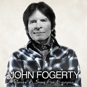 John Fogerty, Wrote a Song for Everyone © Vanguard