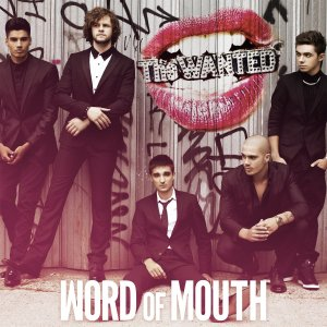 The Wanted, Word of Mouth © Mercury