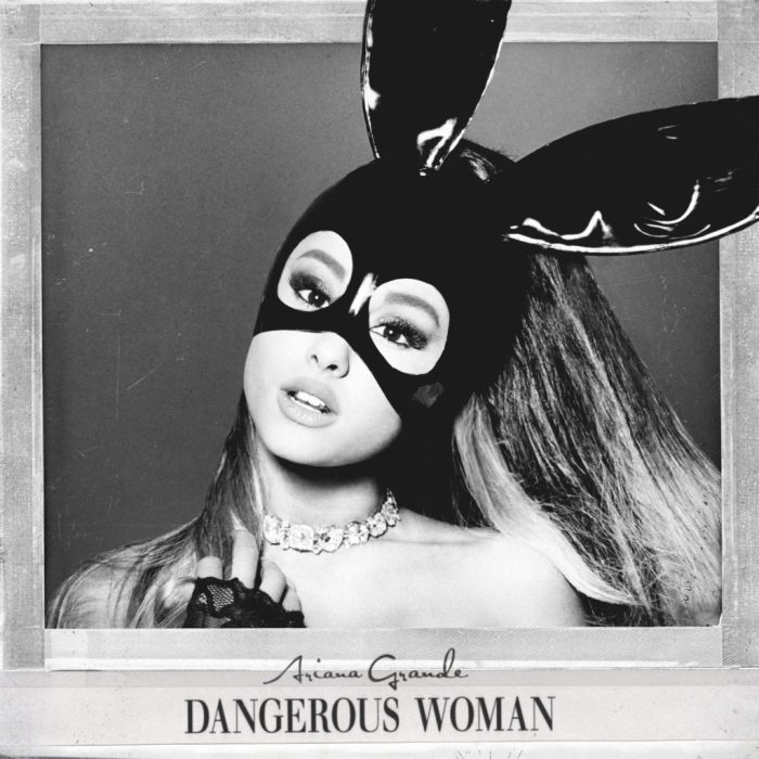 Ariana Grande, Dangerous Woman © Republic