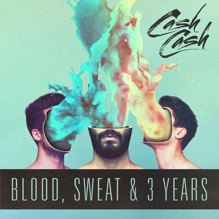 Cash Cash Instigate Dance On 'Blood, Sweat & 3 Years'
