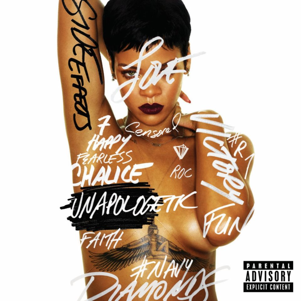 Rihanna's Most Unapologetic Songs