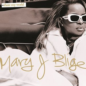 Mary J. Blige, Share My World © Geffen