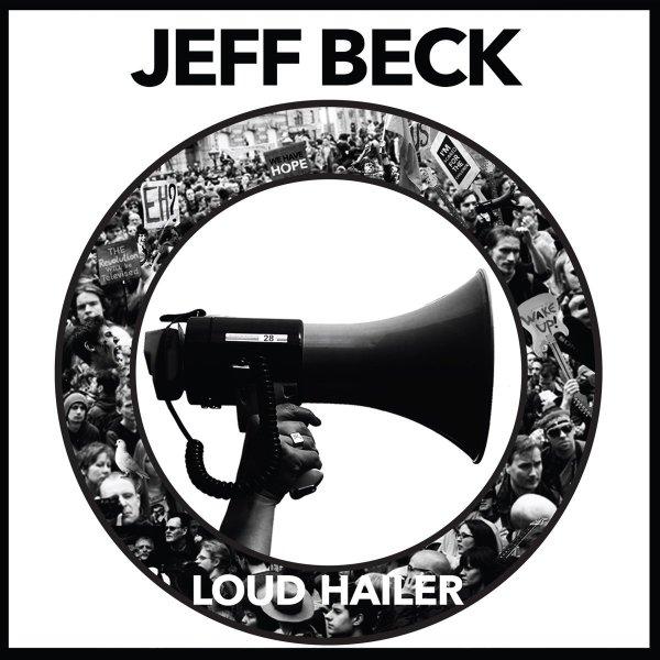 Jeff Beck, Loud Hailer © Rhino