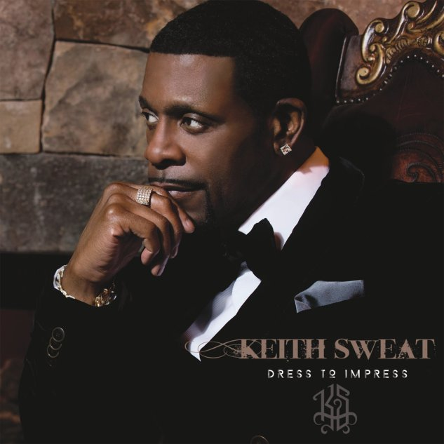 Keith Sweat, Dress to Impress © RAL/Keith Sweat