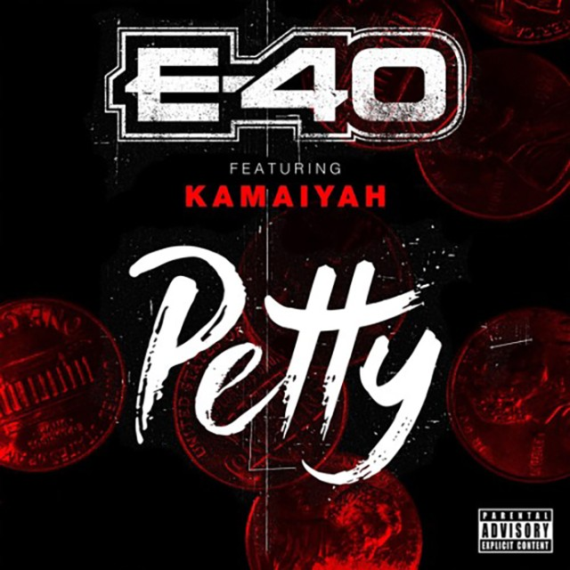 Track Review: E-40 ft. Kamaiyah, 'Petty'