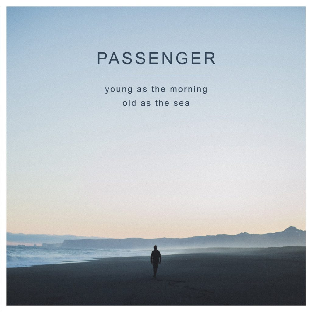 Passenger, Young as the Morning Old as the Sea © Black Crow