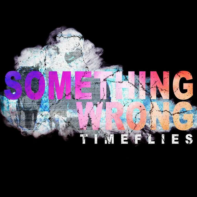Timeflies, Something Wrong  © Forty8Fifty Music Group