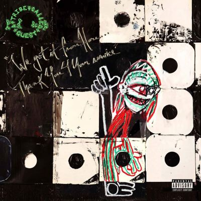 A Tribe Called Quest, We Got It from Here Thank You 4 Your Service © Epic