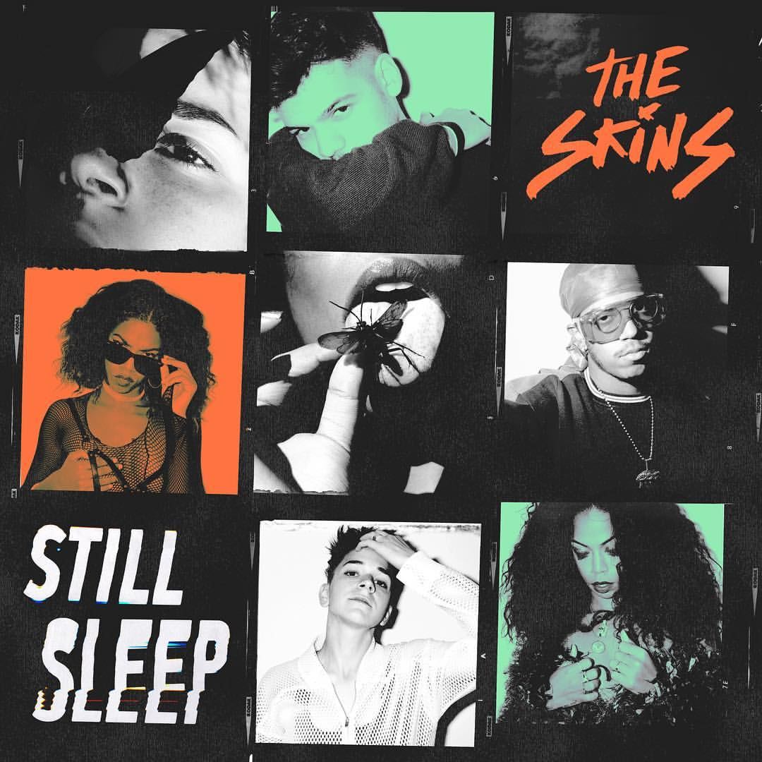 The Skins Shine on Debut EP, 'Still Sleep'