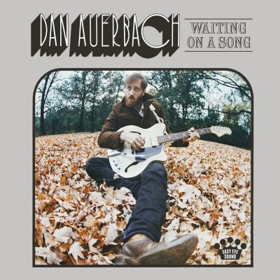 Dan Auerbach, Waiting on a Song © Nonesuch