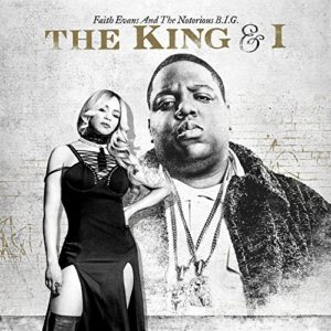 Faith Evans & The Notorious B.I.G., The King & I © Rhino