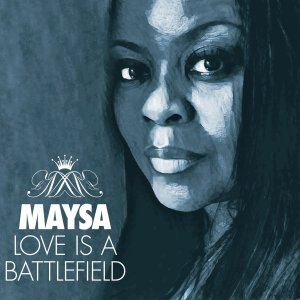 Maysa, Love is a Battlefield © Shanachie