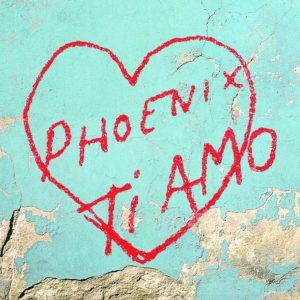Phoenix, Ti Amo © Glassnote