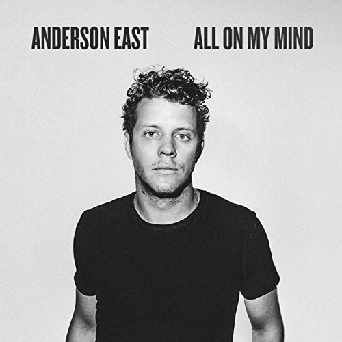 Anderson East, 'All on My Mind' | Track Review