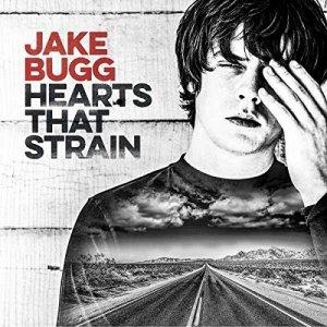 Jake Bugg, Hearts That Strain © Island