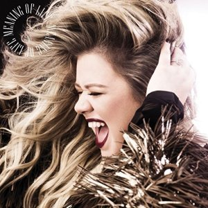 Kelly Clarkson, Meaning of Life © Atlantic
