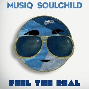 Musiq Soulchild, Feel the Real © Entertainment One