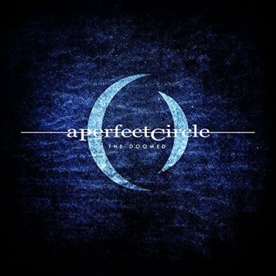 A Perfect Circle, The Doomed © BMG Rights Management