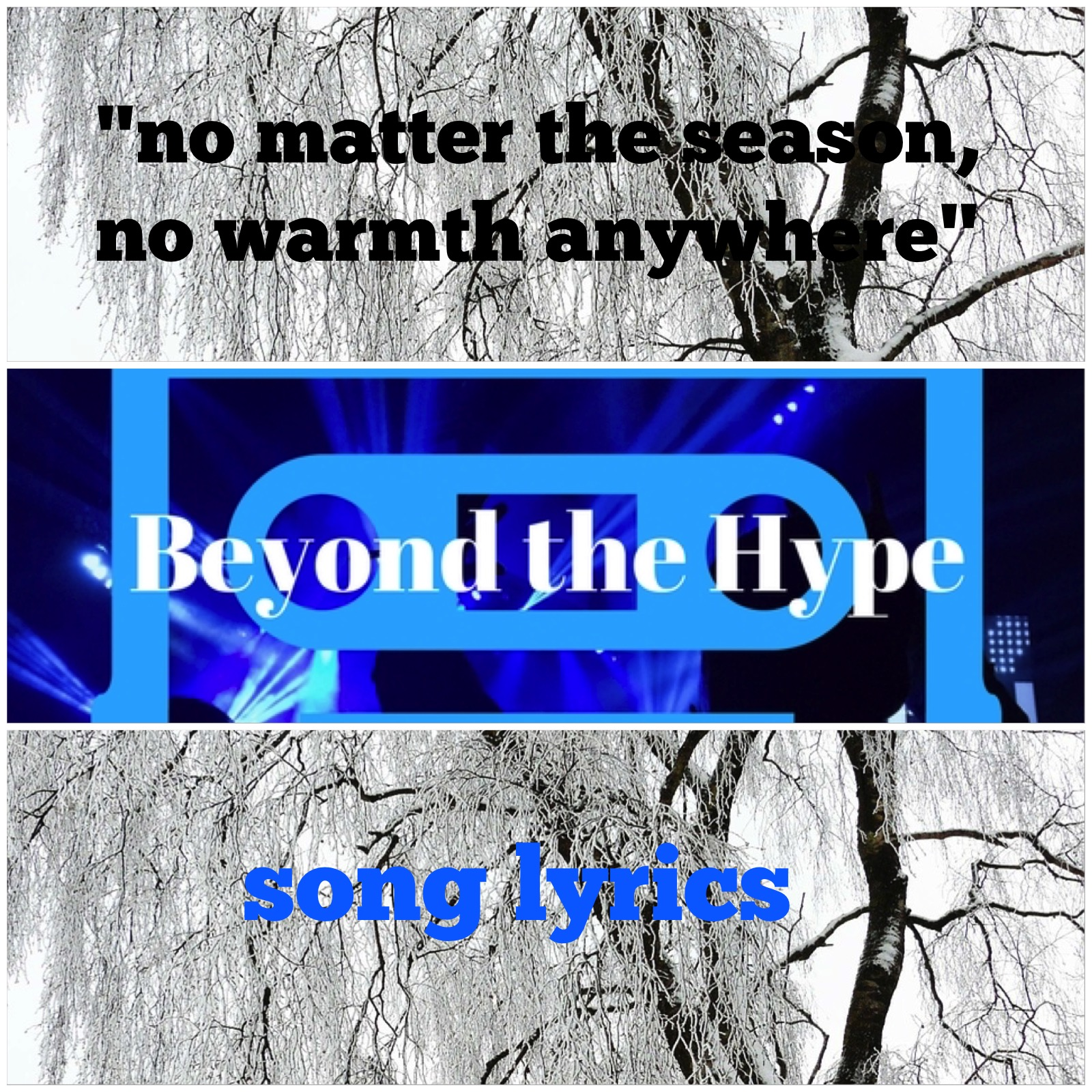 """No matter the season, no warmth anywhere"" 