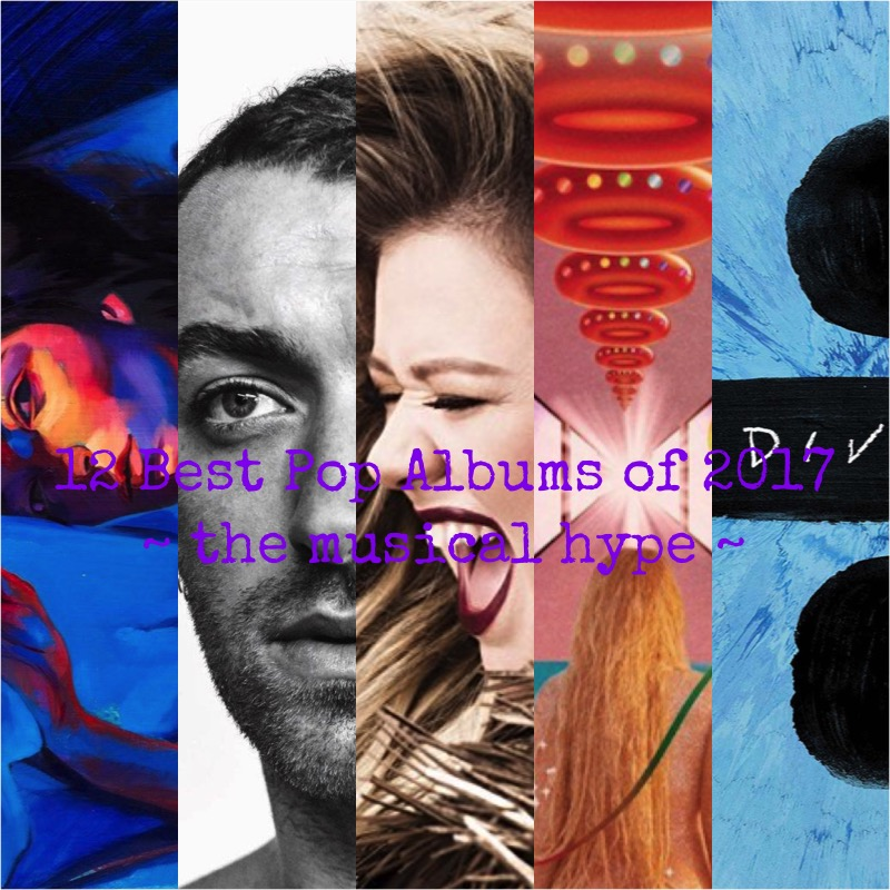 12 Best Pop Albums of 2017 | Year in Review