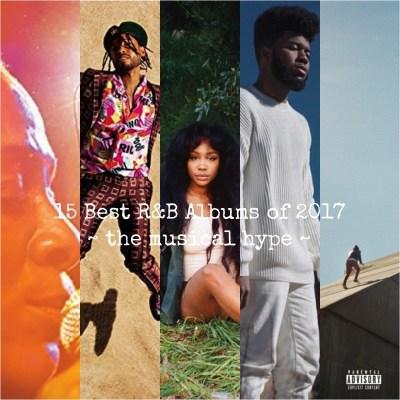 15 Best R&B Albums of 2017
