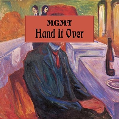 MGMT, Hand it Over © Columbia