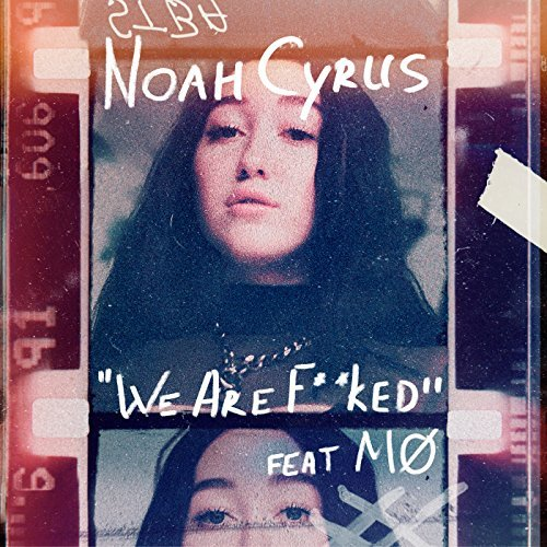 Noah Cyrus, 'We Are…' | Track Review
