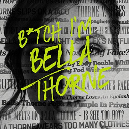 Image result for bitch i'm bella thorne single cover