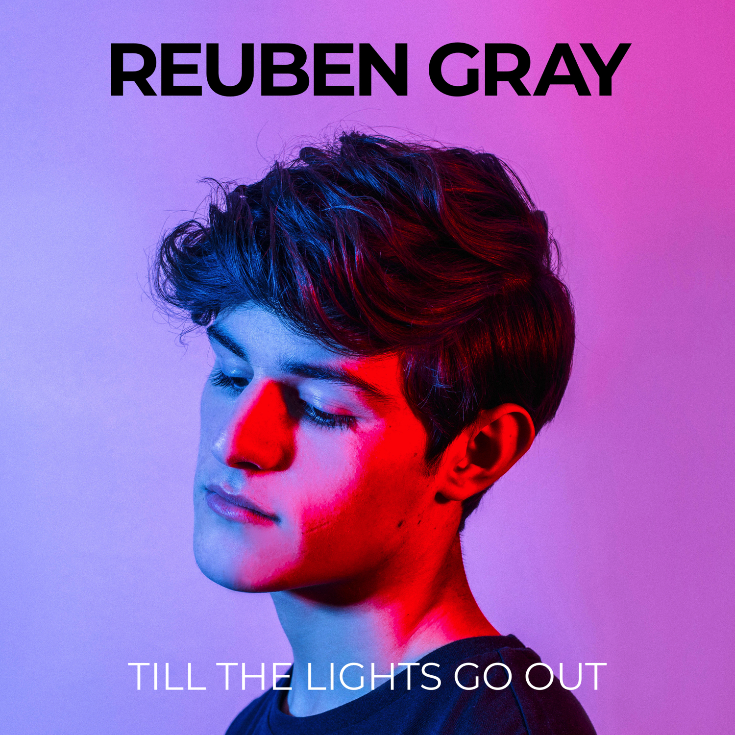 reuben-gray-till-the-lights-go-out-reuben-gray.jpg