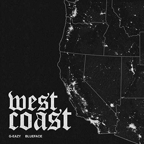 G-Eazy, West Coast | Track Review - The Musical Hype