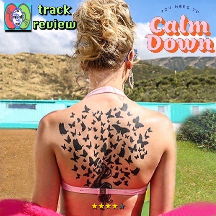 Taylor Swift, You Need to Calm Down | Track Review