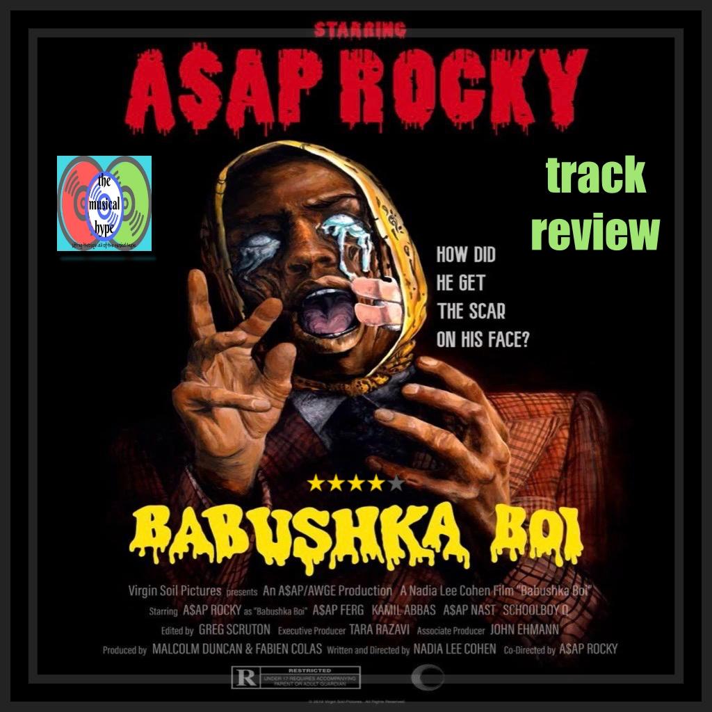 A$AP Rocky, Babushka Boi | Track Review