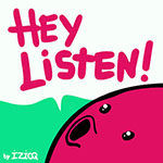 Hey Listen by izioq