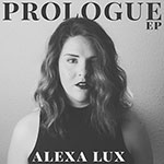 'PROLOGUE' by Alexa Lux