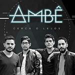 Cerca O Lejos by Ambê
