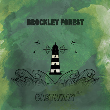 Castaway EP by Brockley Fores