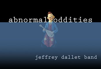 Abnormal Oddities by Jeffrey Dallet