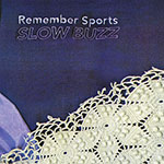 Slow Buzz by Remember Sports