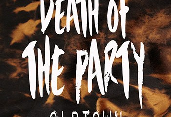 Death Of The Party by Oldtown