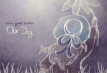 Our Day by Nine Year Sister