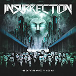 Extraction by Insurrection