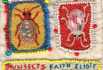 Insects by Faith Eliott